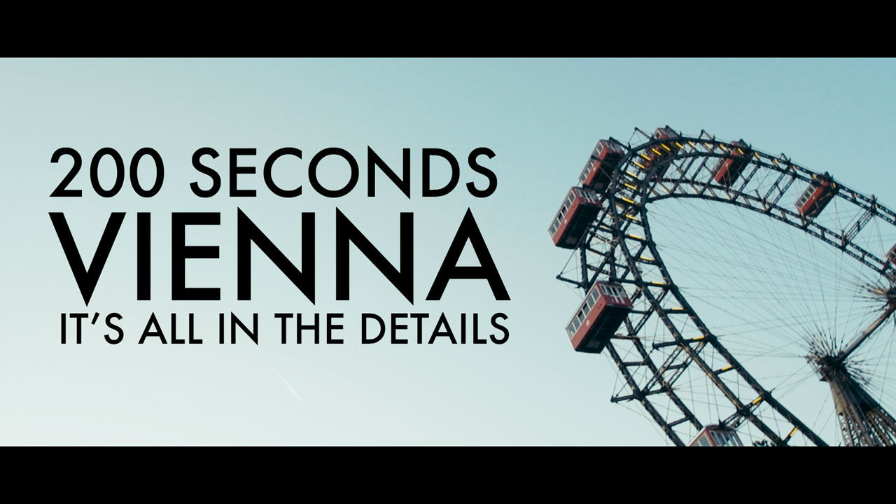 Vienna in 200 Seconds